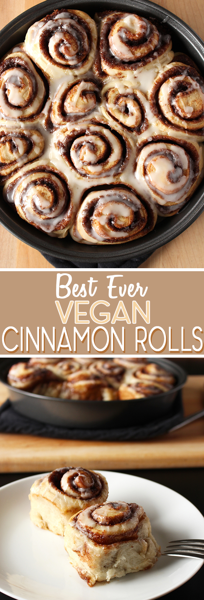 Best Ever Vegan Cinnamon Rolls